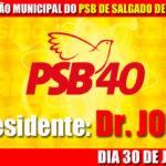 DIA 30 DE JUNHO ÁS 15 HORAS, CONVENÇÃO DO PSB DE SALGADO DE SÃO FÉLIX
