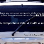 Procuradoria Eleitoral anuncia multa de 5 mil para quem adesivar carro com propaganda política fora de época