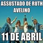 'Assustado' de Ruth Avelino faz tributo aos 40 anos da banda ABBA, dia 11 de Abril