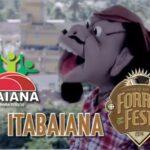 Confira as atrações do Forró Fest em Itabaiana (dia 24 de maio 2014)