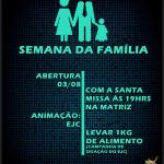 PAROQUIA NOSSA SENHORA DA CONCEIÇÃO, INGÁ- SEMANA DA FAMILIA