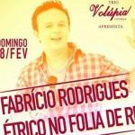 PARA A ALEGRIA DOS FÃS E DOS FOLIÕES, FABRICIO RODRIGUES NO FOLIA DE RUA
