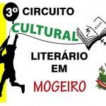 TERCEIRO CIRCUITO LITERÁRIO E CULTURAL DE MOGEIRO (Convite)