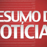 NOTICIAS DO BRASIL E DO MUNDO – RESUMO