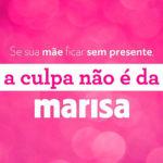 HUMOR NEGRO : Lojas Marisa fazem piada mórbida para vender mais no Dia das Mães