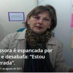 """Professora é espancada por aluno e desabafa: """"Estou Dilacerada""""."""