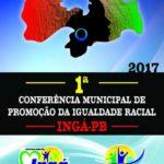 E ATENÇÃO MUITO ATENÇÃO ! ; 1ª Conferencia Municipal de Promoção da Igualdade Racial –