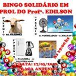 BINGO DA SOLIDARIEDADE EM AJUDA AO NOSSO AMIGO/IRMÃO EDILSON POLICIAL