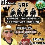DOMINGO DIA 6, A PRIMEIRA GRANDE CAVALGADA DA AGRICULTURA FAMILIAR DE ITATUBA
