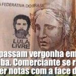 Comerciantes se recusam a receber notas com carimbo Lula Livre – petistas revoltados