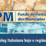OLHA O DINHEIRO AÍ GENTEM : Prefeituras recebem o 1º FPM de agosto, nesta sexta-feira (10): veja valores.