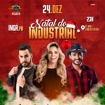 """Alô galera! tá chegando o dia, 24/DEZ vai rolar o """"NatalDoIndustrial"""" no Clube Industrial na cidade de Ingá"""