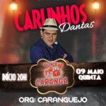 HOJE NA QUINTA DO CARANGA É SHOW COM CARLINHOS DANTAS