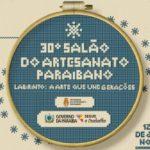 E ATENÇÃO INGÁ E REGIÃO COM SUAS LABIRINTEIRAS : Governo lança 30ª edição do Salão de Artesanato da Paraíba