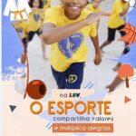 LBV mobiliza a sociedade em prol do brincar e da prática esportiva para crianças e jovens