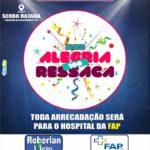 BOA AÇÃO : Em Serra Rajada Bloco Alegria sem Ressaca beneficiará Hospital da Fap.