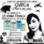 A ativista cultural, cordelista e professora, Silvinha França, divulga seu mais novo cordel intitulado: SIVUCA, O POETA DOS SONS.