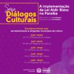 """Diálogos Culturais"" inaugura série de reuniões sobre a Lei Aldir Blanc na Paraíba"