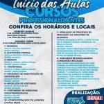 INÍCIO DAS AULAS E CURSOS PROFISSIONALIZANTES, CONFIRA HORARIOS E LOCAIS