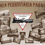 A Viagem Inaugural do Ramal Itabaiana – Campina Grande e as Ameaças do Cangaceiro Antônio Silvino