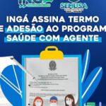 Ingá adere ao Programa Saúde com Agente