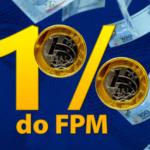VIVA OS HOMIS ! : Municípios podem receber R$ 4,7 bilhões do 1% do FPM de julho.