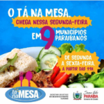 O Programa Tá na Mesa inicia nessa segunda-feira (28), em 9 municípios paraibanos. (Veja a relação)
